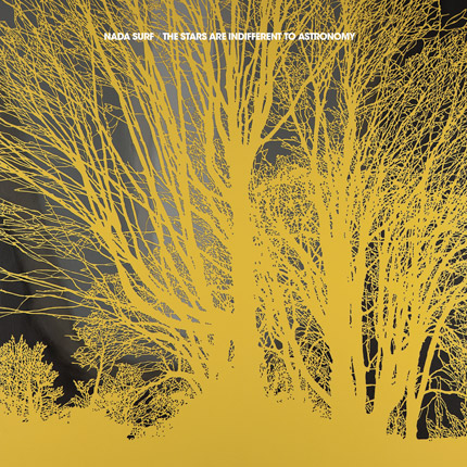 nada-surf-the-stars-are-indifferent-to-astronomy