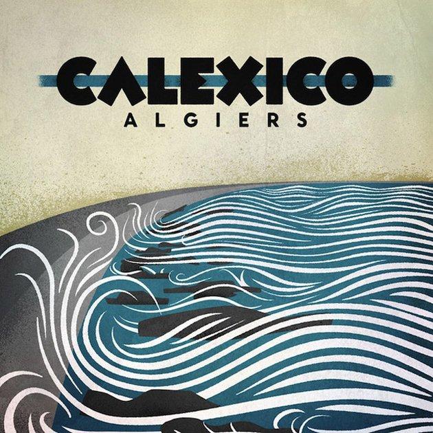 calexico-algiers_jpg_630x640_q85