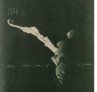 Zëro - 'Places Where We Go In Dreams'