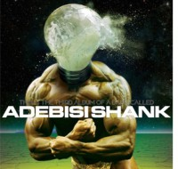 Adebisi Shank - 'This Is The Third Album Of a Band Called Adebisi Shank'