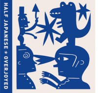 Half Japanese - 'Overjoyed'