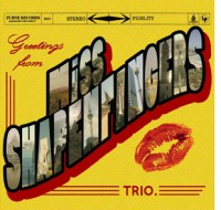 Miss Shapenfingers Trio - 'Greetings From'